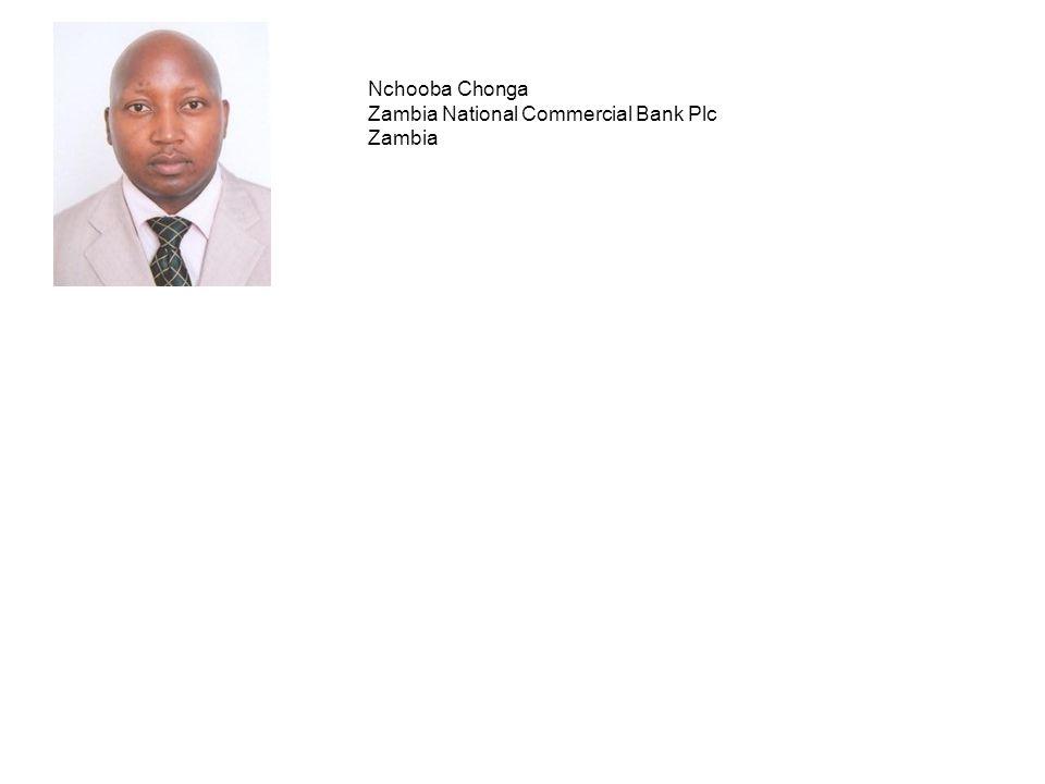 Nchooba Chonga Zambia National Commercial Bank Plc Zambia