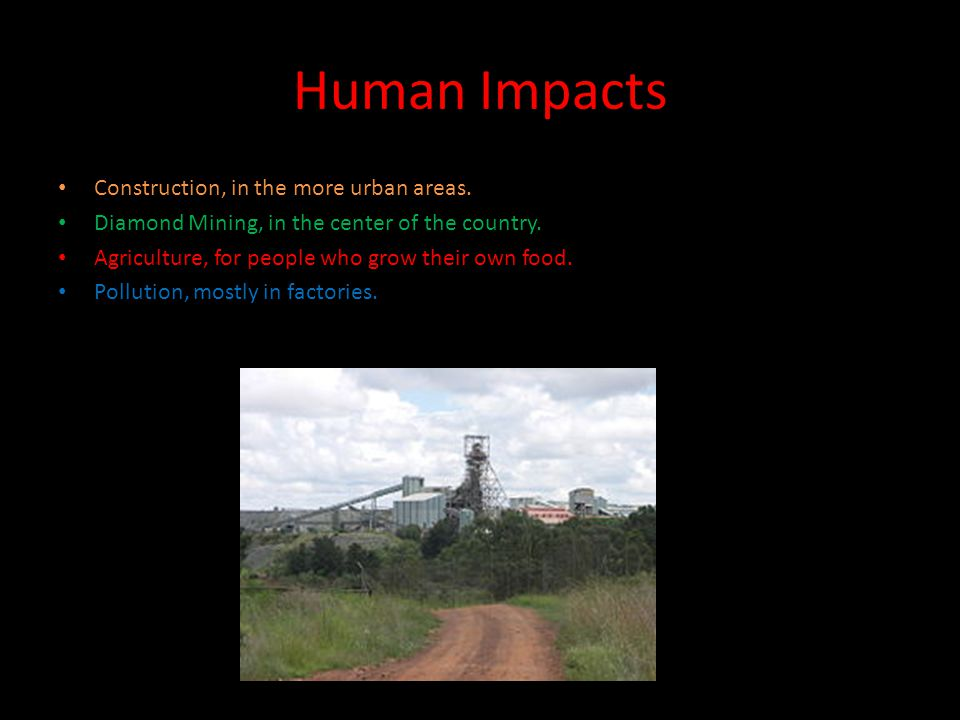 Human Impacts Construction, in the more urban areas.
