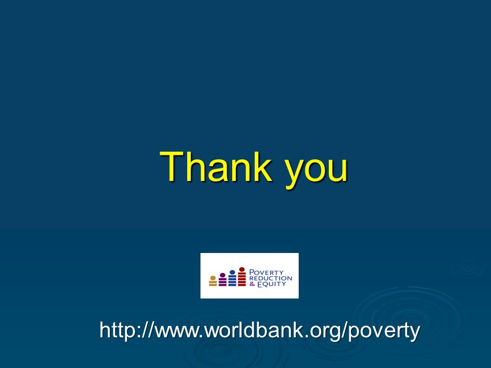 Thank you http://www.worldbank.org/poverty