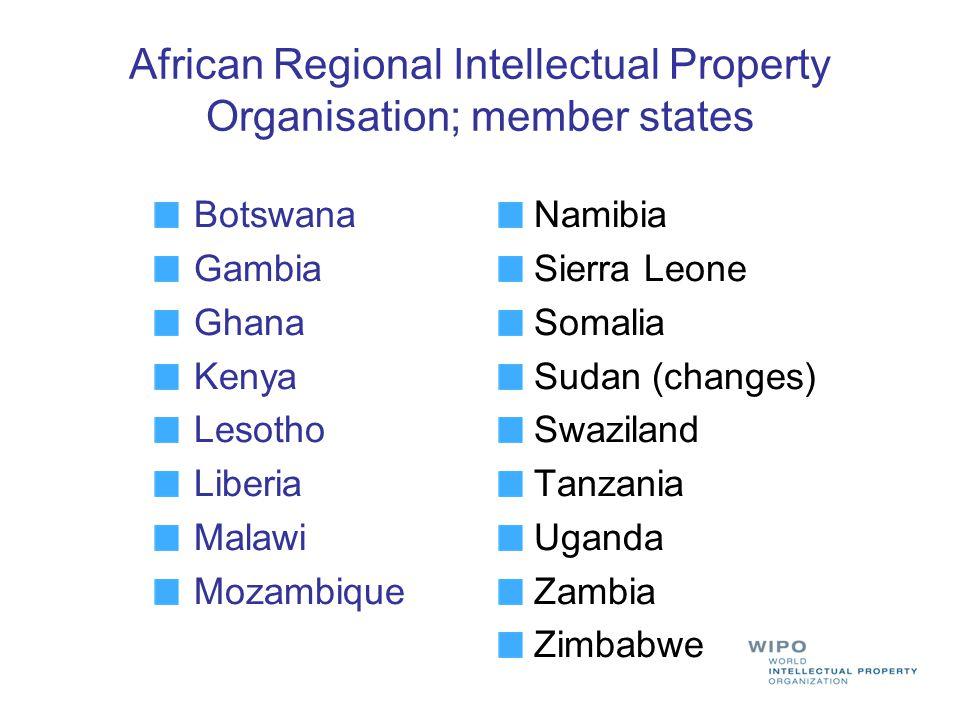 African Regional Intellectual Property Organisation; member states Botswana Gambia Ghana Kenya Lesotho Liberia Malawi Mozambique Namibia Sierra Leone Somalia Sudan (changes) Swaziland Tanzania Uganda Zambia Zimbabwe