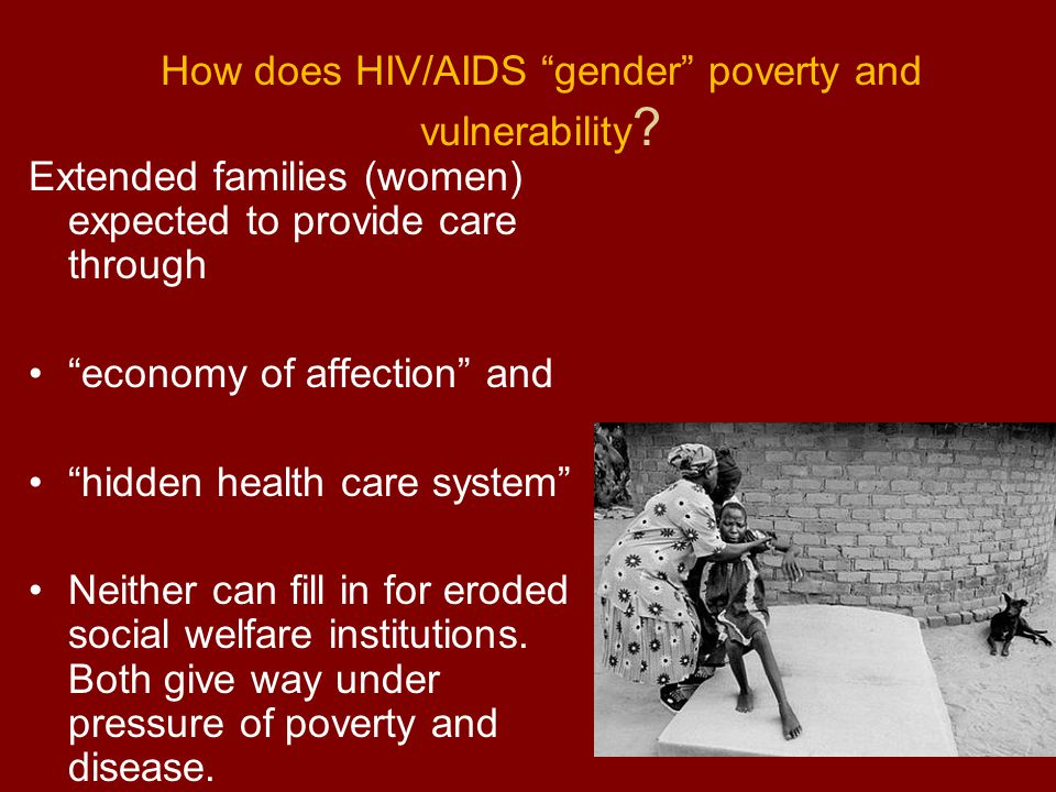 How does HIV/AIDS gender poverty and vulnerability .