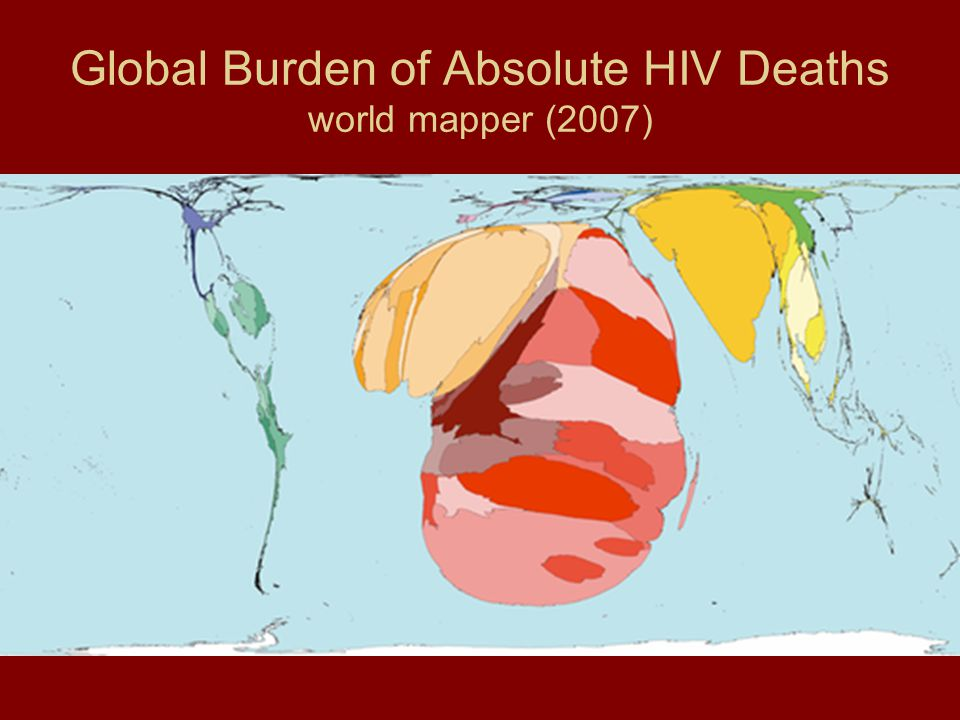 Global Burden of Absolute HIV Deaths world mapper (2007)