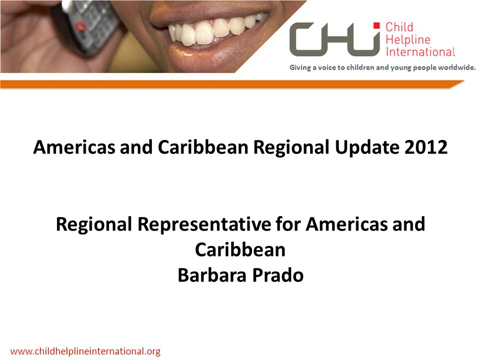 Americas and Caribbean Regional Update 2012 Regional Representative for Americas and Caribbean Barbara Prado