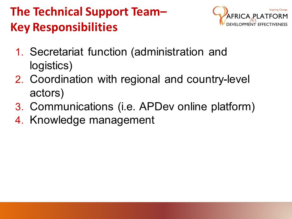 The Technical Support Team– Key Responsibilities 1.