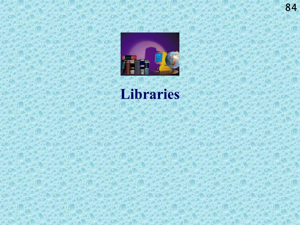 84 Libraries