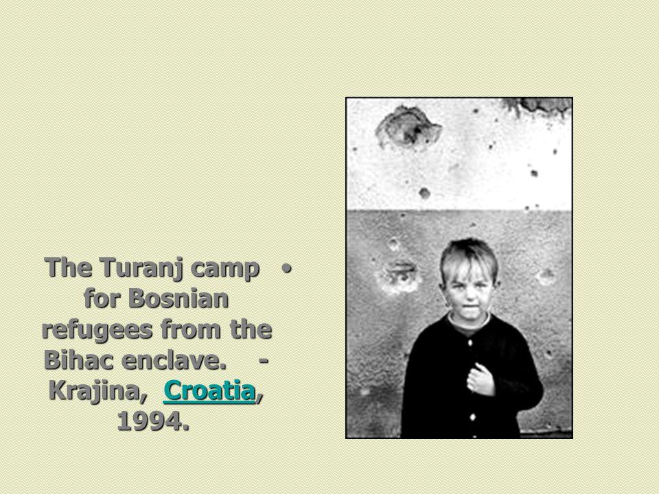 The Turanj camp for Bosnian refugees from the Bihac enclave. - Krajina, Croatia, 1994.The Turanj camp for Bosnian refugees from the Bihac enclave. - K