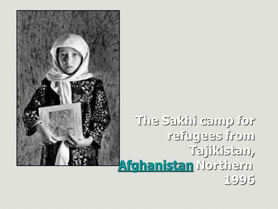 The Sakhi camp for refugees from Tajikistan, refugees from Tajikistan, AfghanistanAfghanistan Northern Afghanistan 1996 1996