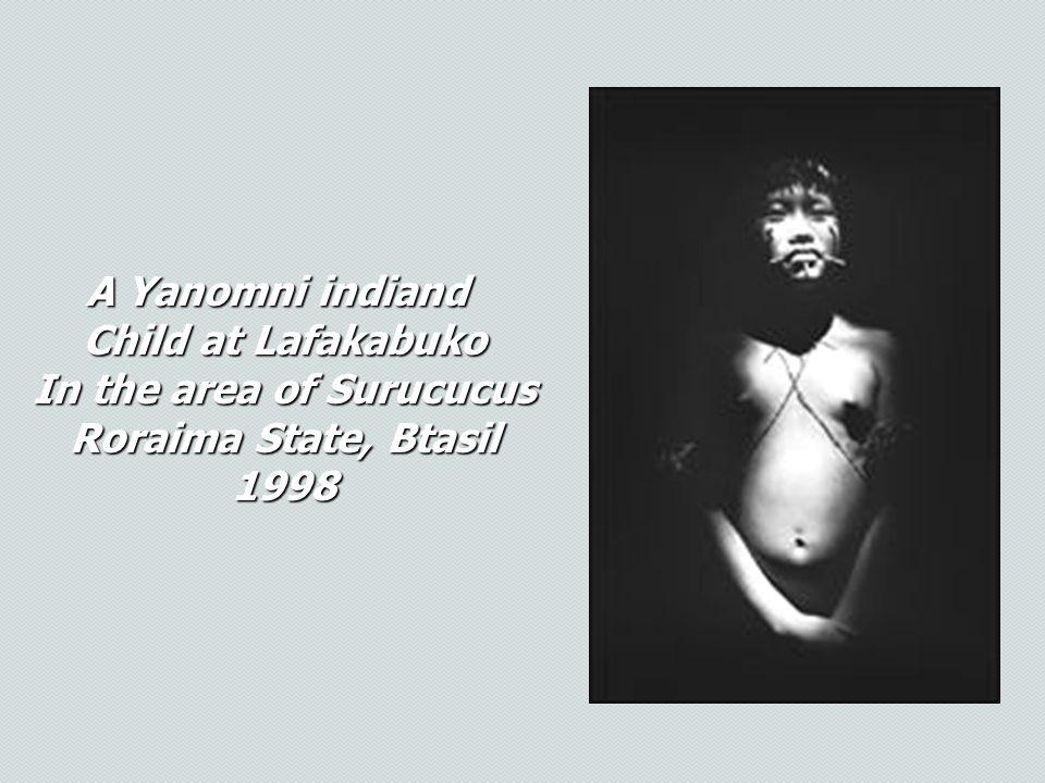 . A Yanomni indiand Child at Lafakabuko In the area of Surucucus Roraima State, Btasil 1998