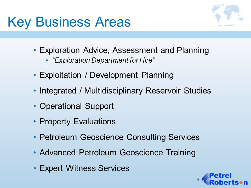 "Key Business Areas Exploration Advice, Assessment and Planning ""Exploration Department for Hire"" Exploitation / Development Planning Integrated / Mult"