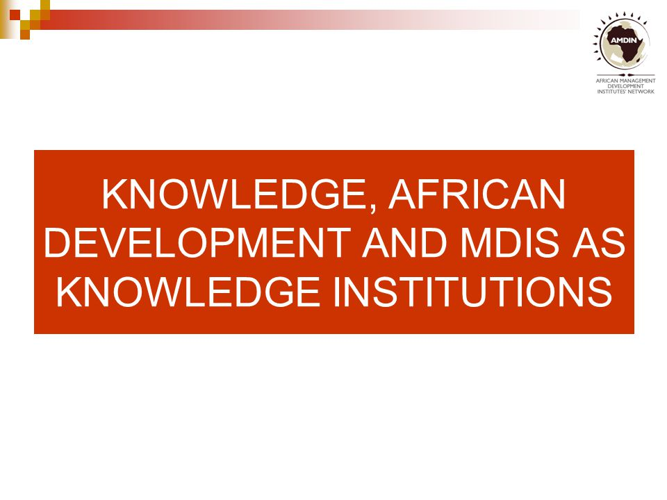 Knowledge Economies; Competitiveness & Development Knowledge economy is an economy that creates, acquires and uses knowledge effectively for its economic and social development Competitiveness fundamental for economic growth of countries and regions Competitiveness of countries and regions hugely informed by orientation to knowledge -- even more so than traditional economic factors such as land, capital, labour, climate, etc.