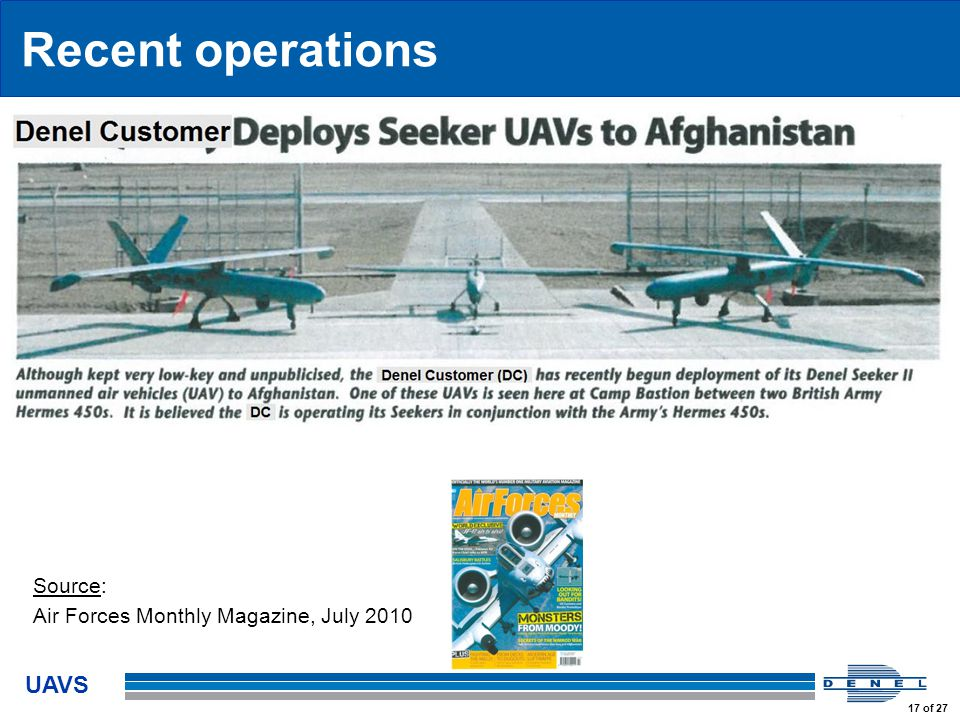 UAVS 17 of 27 Recent operations Source: Air Forces Monthly Magazine, July 2010
