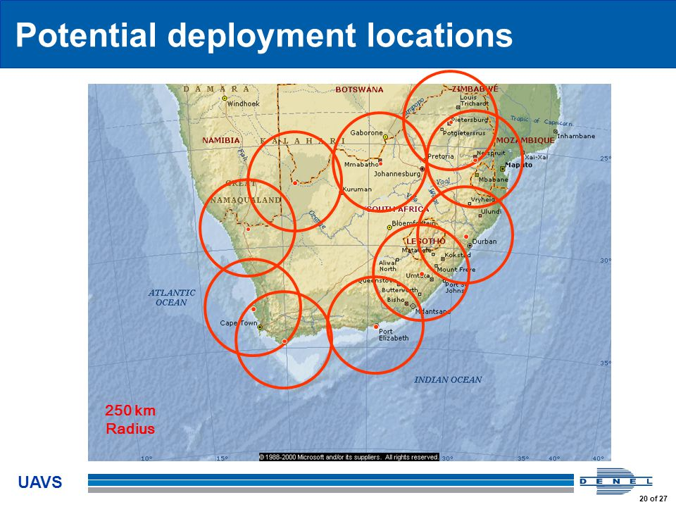 UAVS 20 of 27 Potential deployment locations 250 km Radius