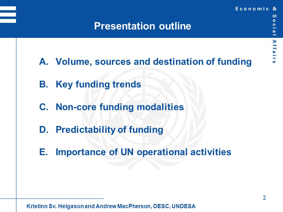 3 A. UN system-wide activities (2009) Kristinn Sv. Helgason and Andrew MacPherson, OESC, UNDESA