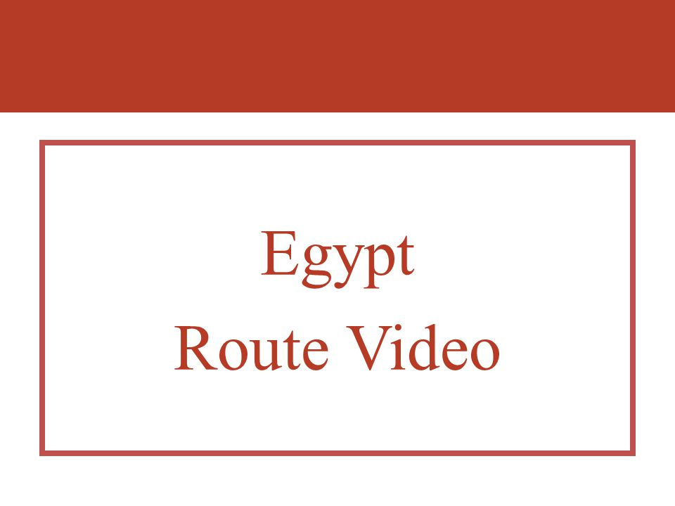 Egypt Route Video