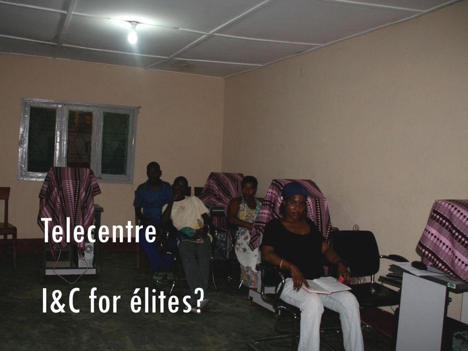 Telecentre I&C for élites?
