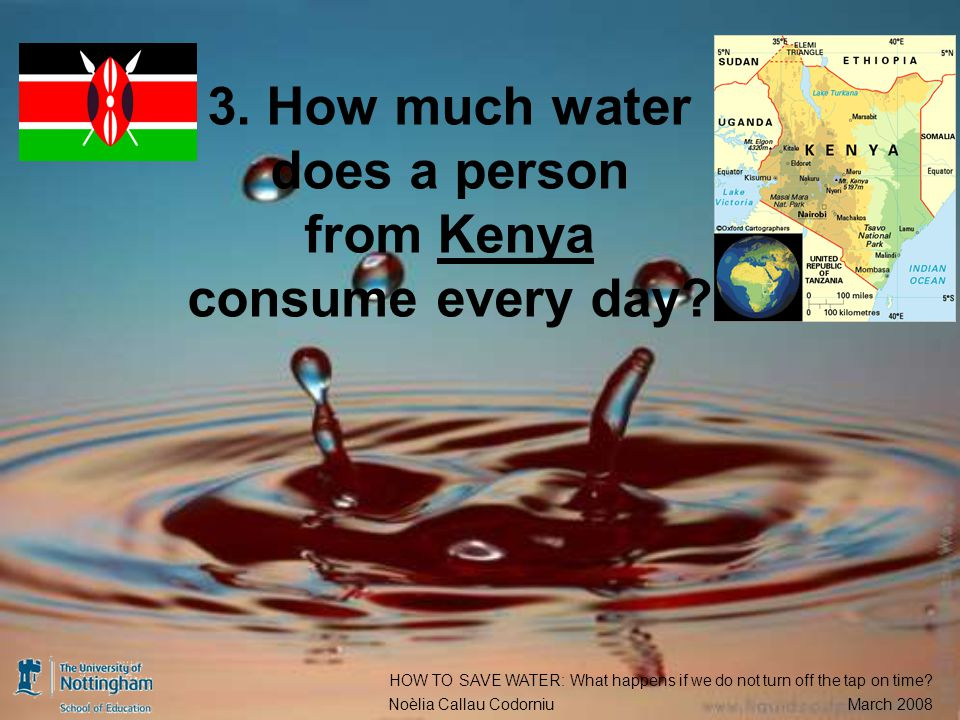 3. How much water does a person from Kenya consume every day.