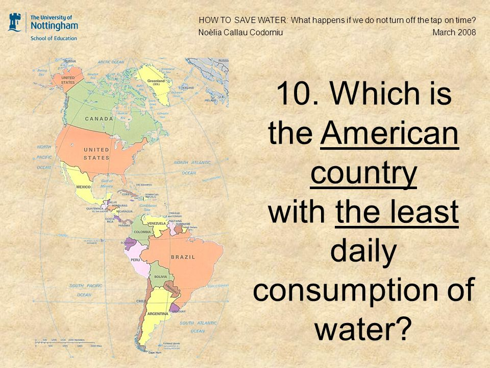 10. Which is the American country with the least daily consumption of water.