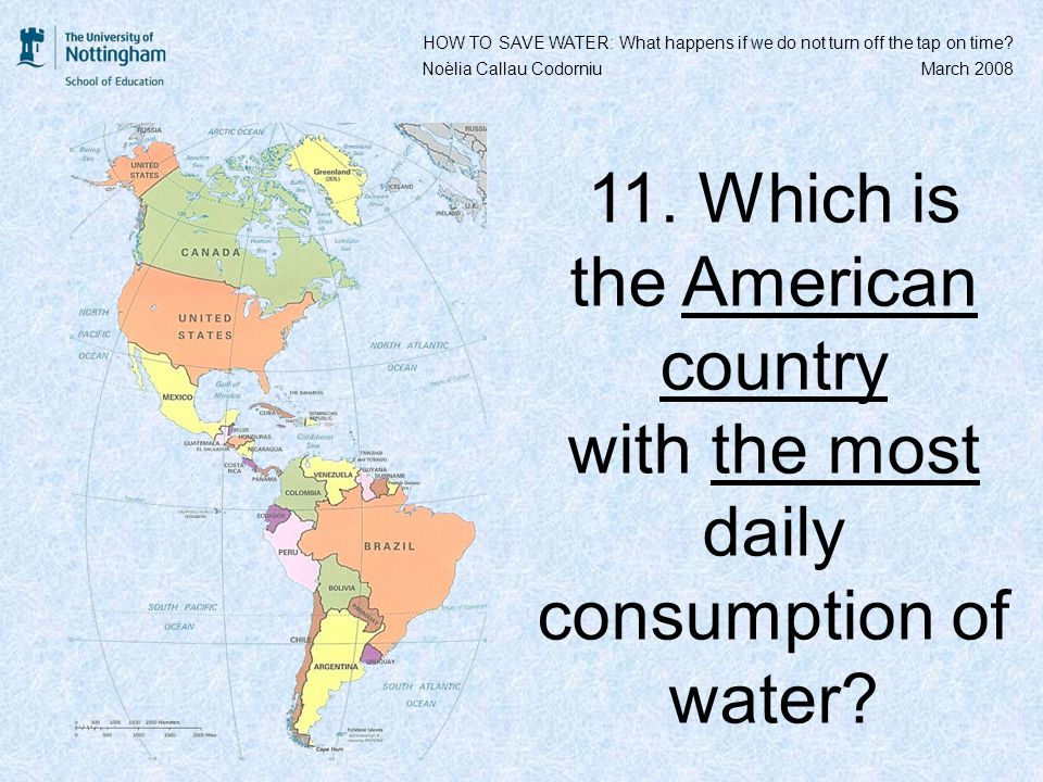 11. Which is the American country with the most daily consumption of water.
