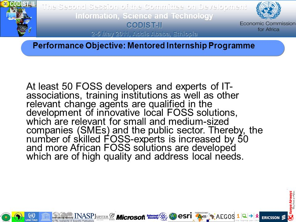 The Second Session of the Committee on Development Information, Science and Technology CODIST-II 2-5 May 2011, Addis Ababa, Ethiopia At least 50 FOSS