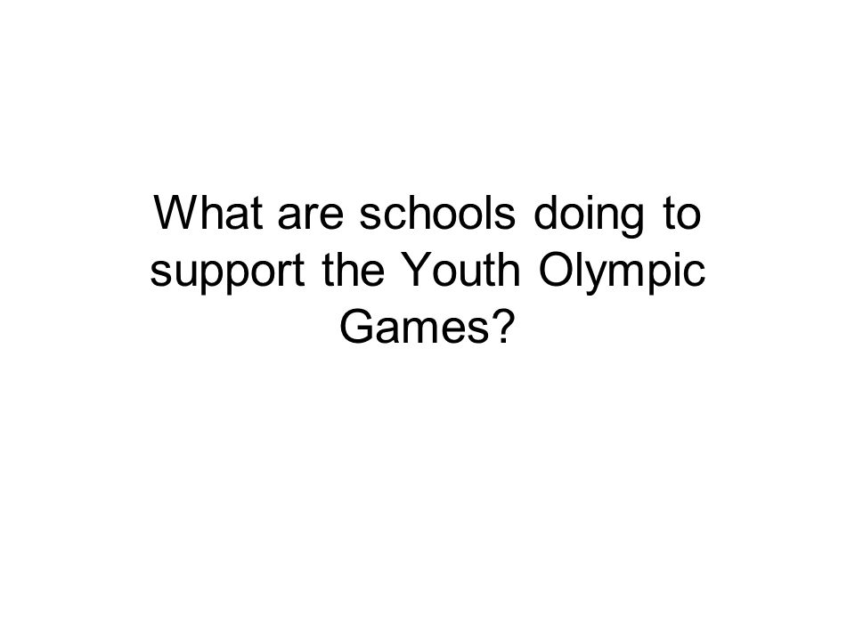 What are schools doing to support the Youth Olympic Games?