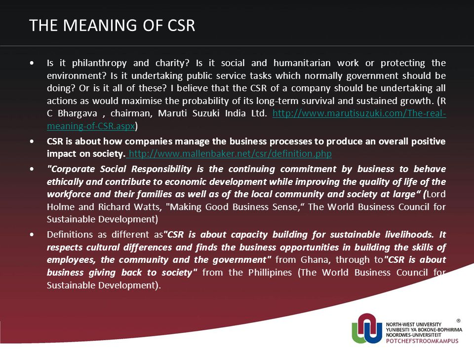 THE MEANING OF CSR Is it philanthropy and charity.