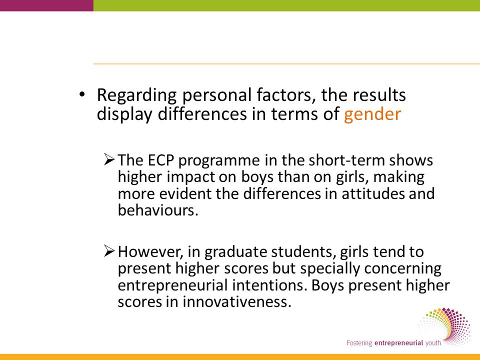 Regarding personal factors, the results display differences in terms of gender  The ECP programme in the short-term shows higher impact on boys than