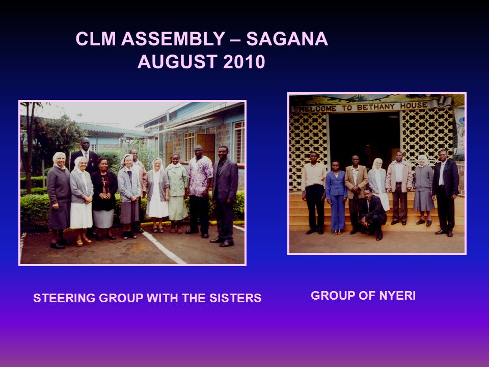 CLM ASSEMBLY – SAGANA AUGUST 2010