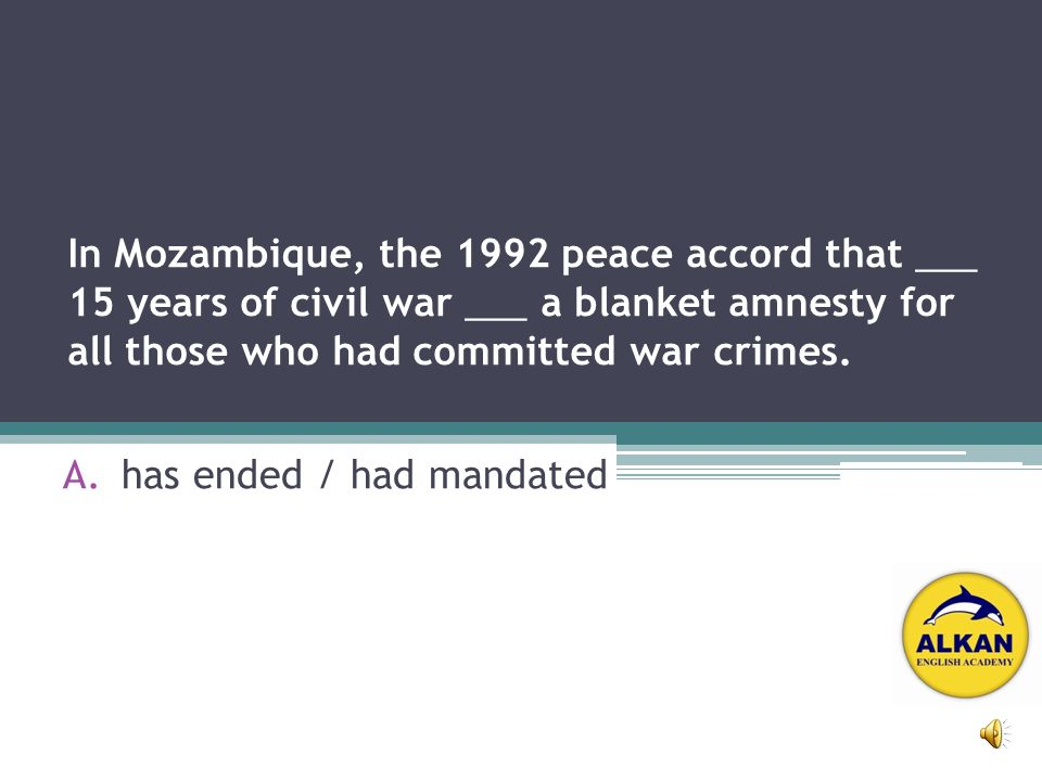 In Mozambique, the 1992 peace accord that ____ 15 years of civil war ____ a blanket amnesty for all those who had committed war crimes.