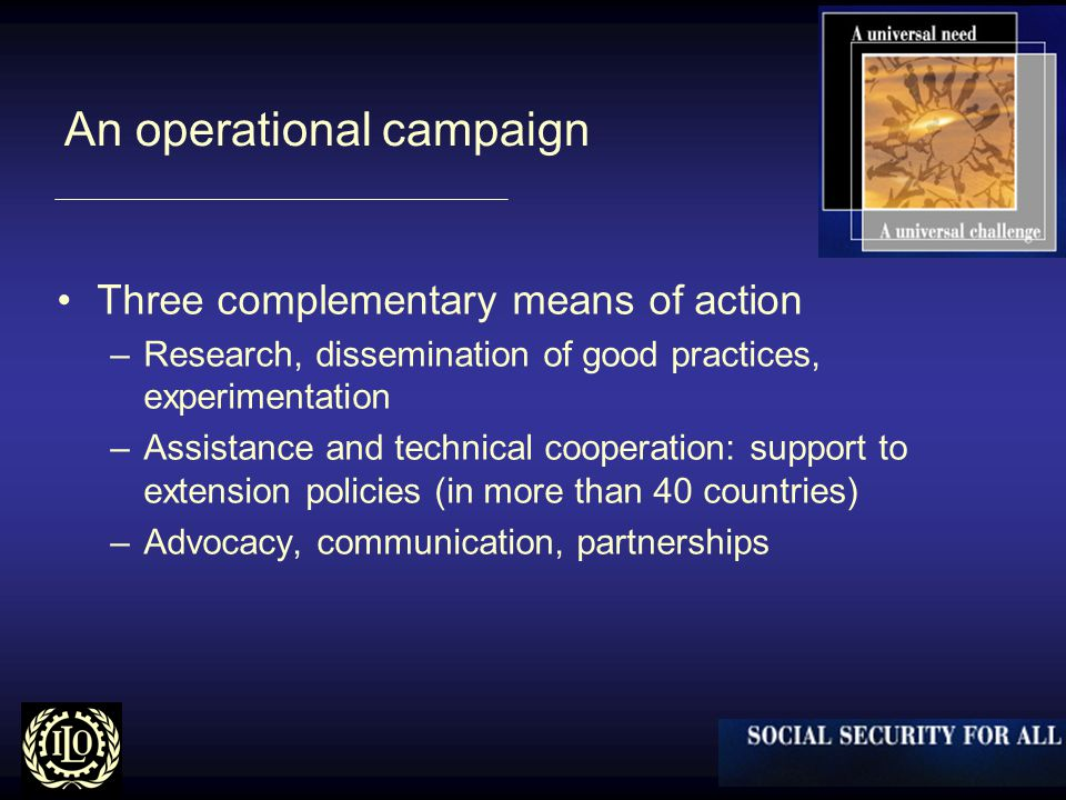An operational campaign Three complementary means of action –Research, dissemination of good practices, experimentation –Assistance and technical cooperation: support to extension policies (in more than 40 countries) –Advocacy, communication, partnerships
