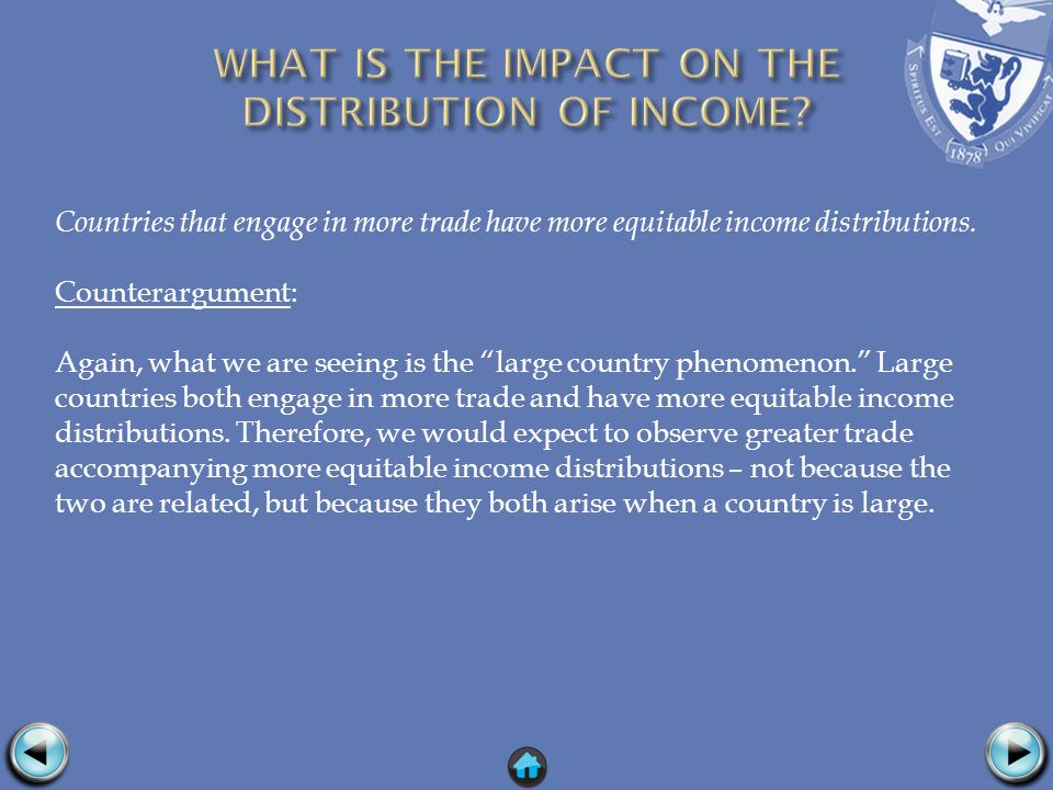 Countries that engage in more trade have more equitable income distributions.