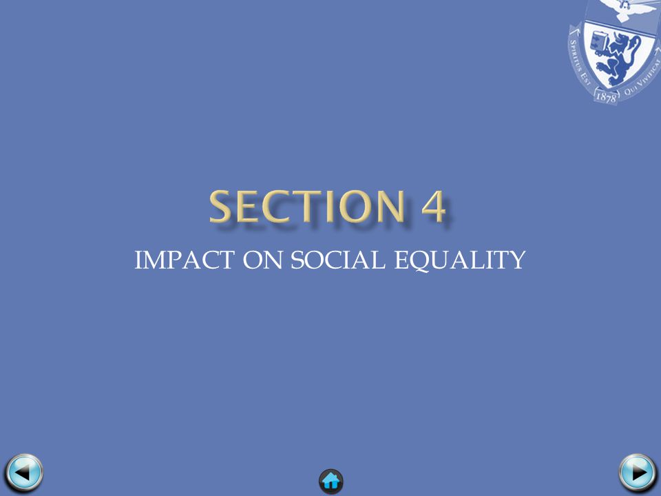 IMPACT ON SOCIAL EQUALITY