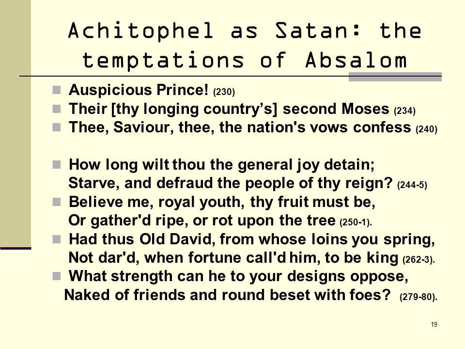 19 Achitophel as Satan: the temptations of Absalom Auspicious Prince.