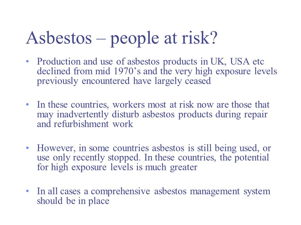 Asbestos – people at risk.