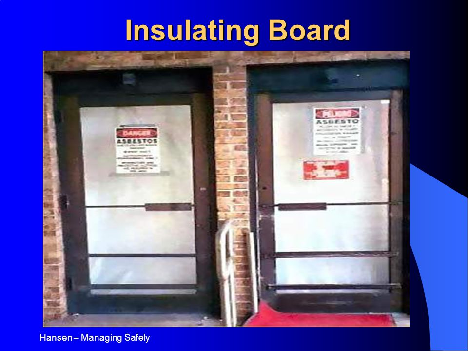 Hansen – Managing Safely Insulating Board