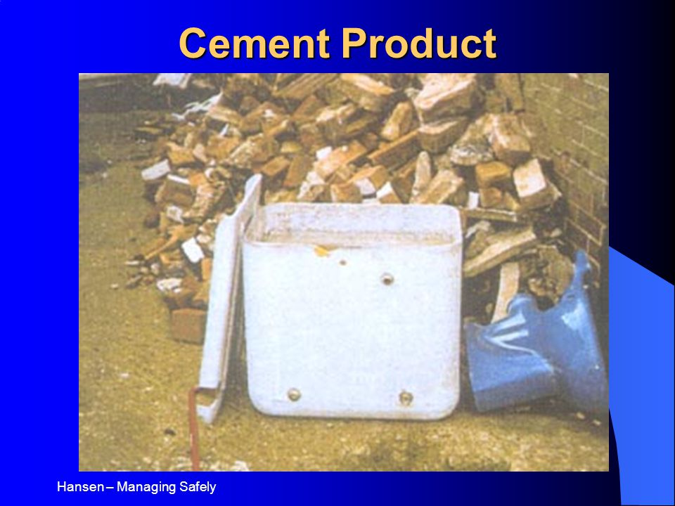 Hansen – Managing Safely Cement Product
