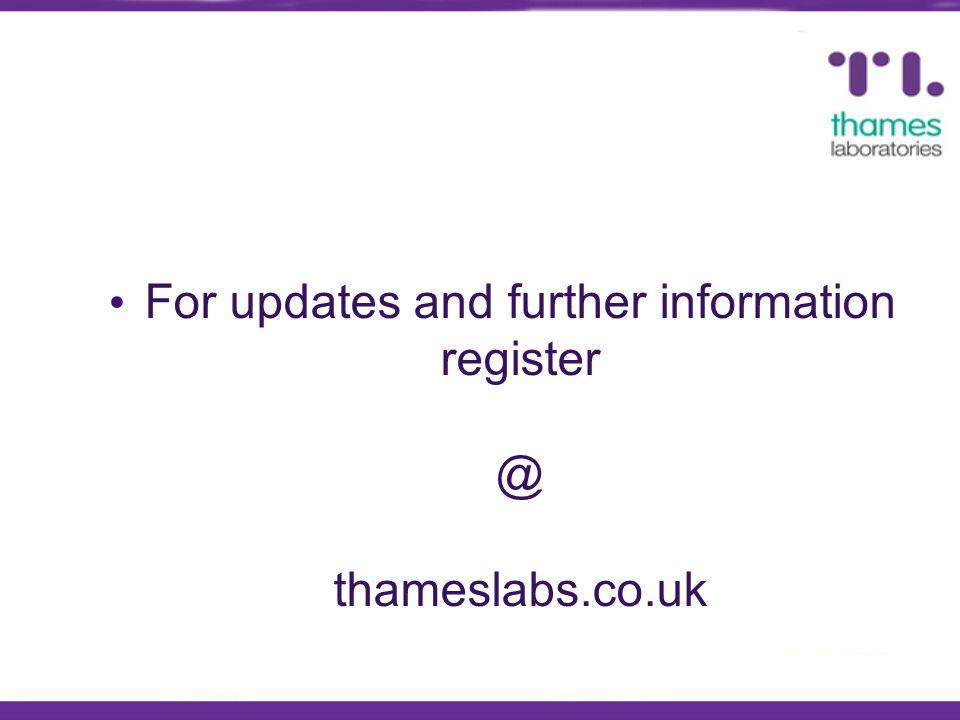 For updates and further information register @ thameslabs.co.uk