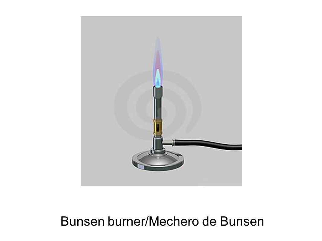 Bunsen burner/Mechero de Bunsen