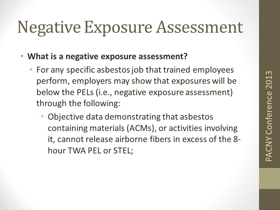 Negative Exposure Assessment What is a negative exposure assessment.