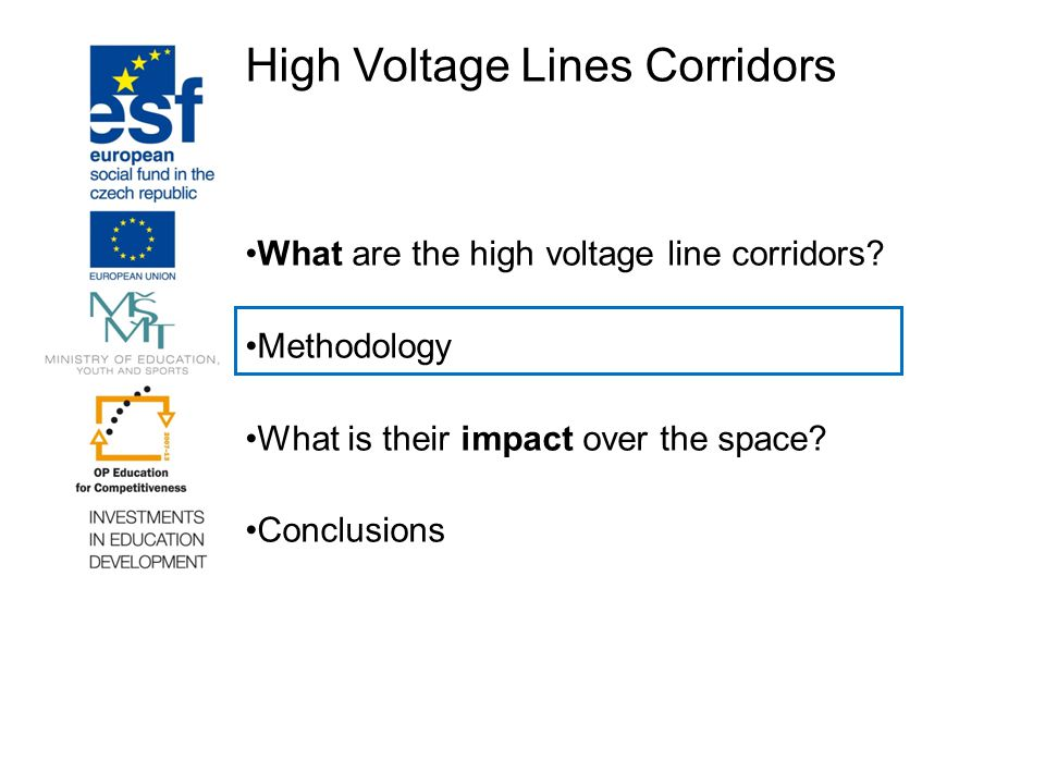 High Voltage Lines Corridors What are the high voltage line corridors.