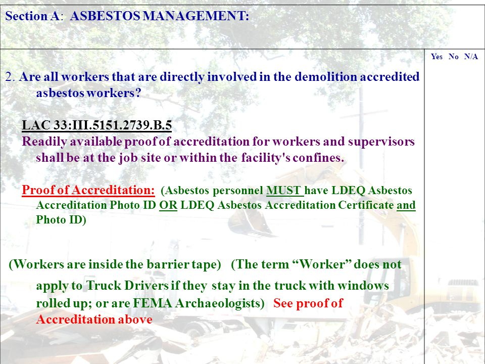Section A: ASBESTOS MANAGEMENT: 3.Is air monitoring being done on site.