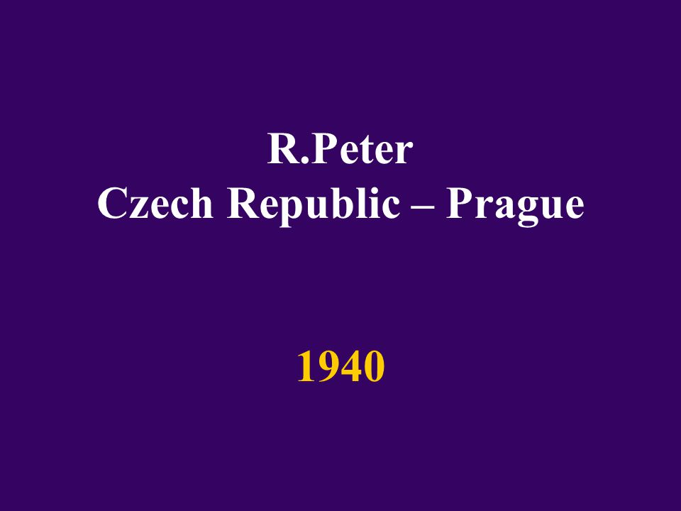 R.Peter Czech Republic – Prague 1940