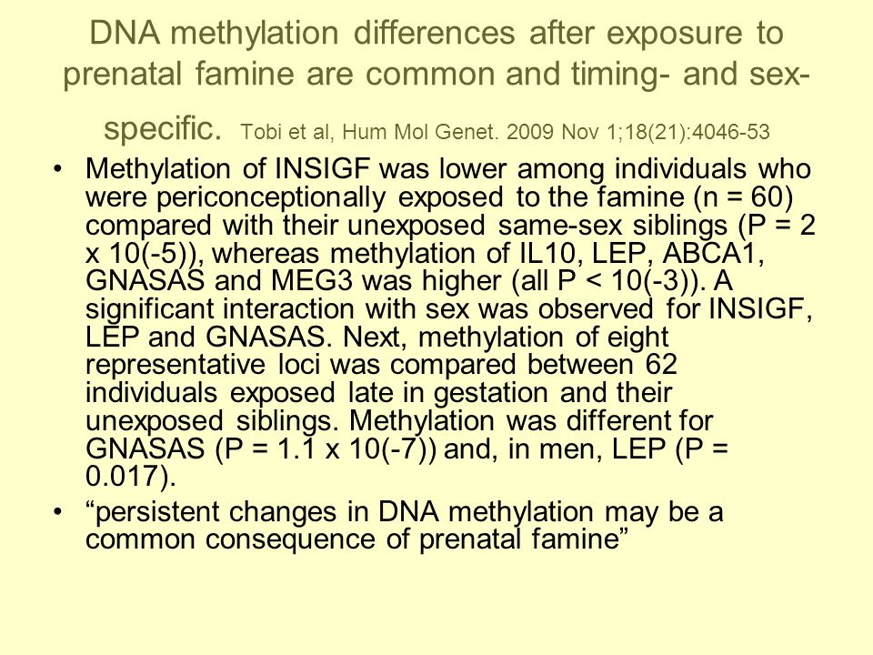 DNA methylation differences after exposure to prenatal famine are common and timing- and sex- specific.