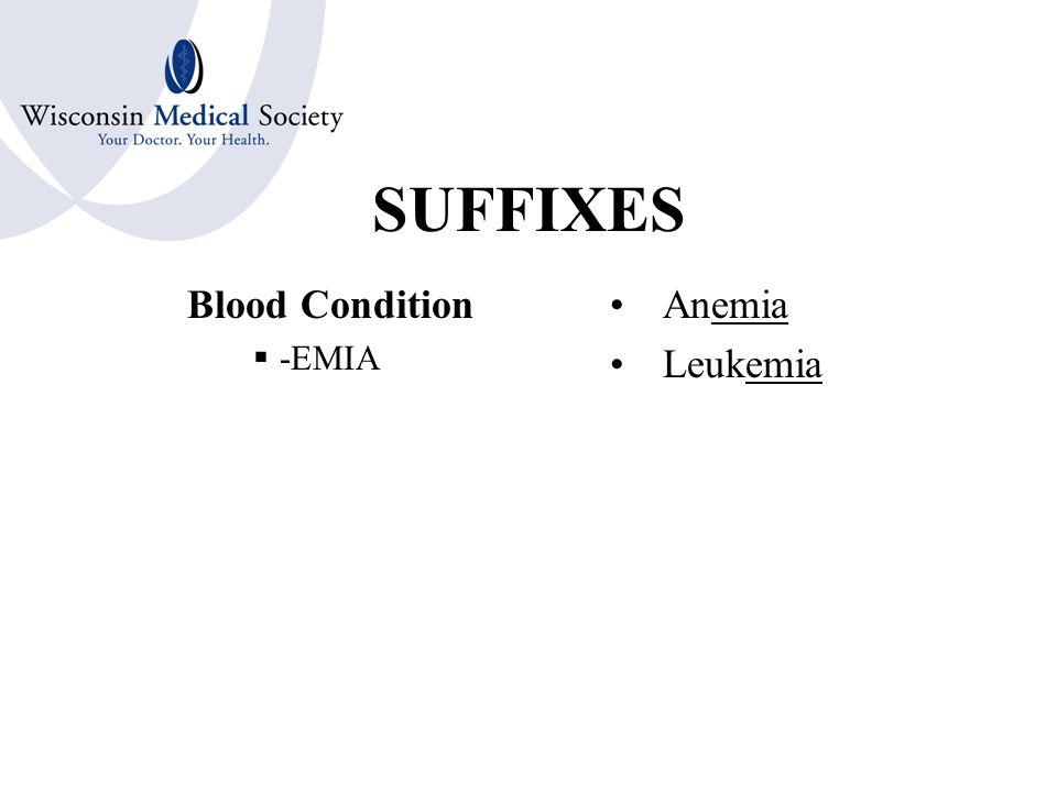 SUFFIXES Vomiting  -EMESIS Hyperemesis