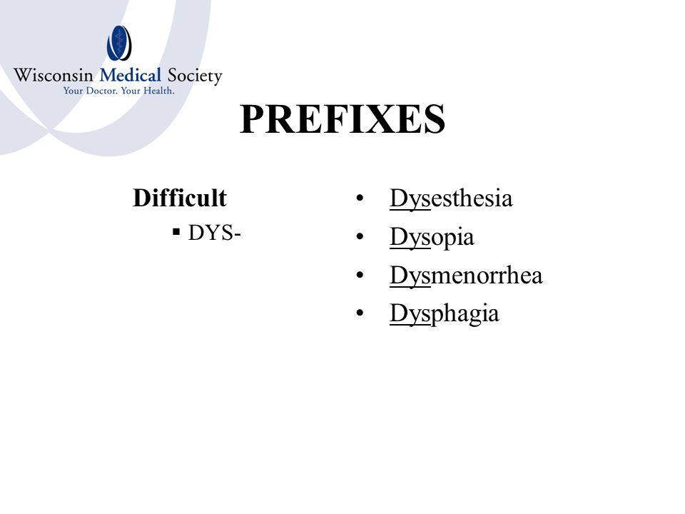 PREFIXES Through Complete  DIA- Diameter Diagnosis Diaphoretic