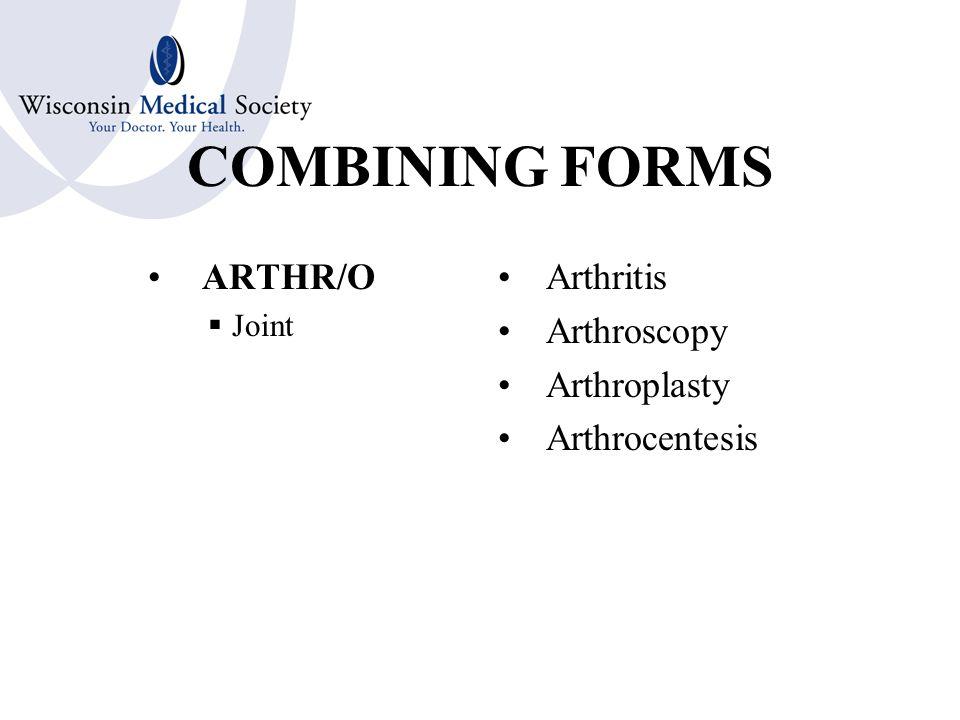 COMBINING FORMS ADEN/o  Gland Adenoma Adenosclerosis Adenotomy Adenodynia