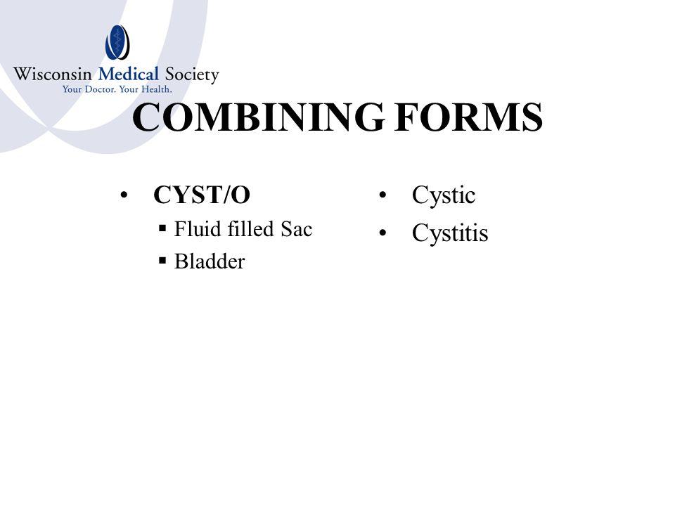 COMBINING FORMS CARCIN/O  Cancer Carcinoma Carcinogen Carcinostatic Carcinolysis