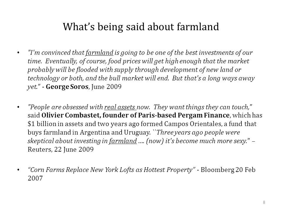What's being said about farmland I m convinced that farmland is going to be one of the best investments of our time.