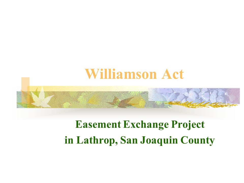 Williamson Act Easement Exchange Project in Lathrop, San Joaquin County