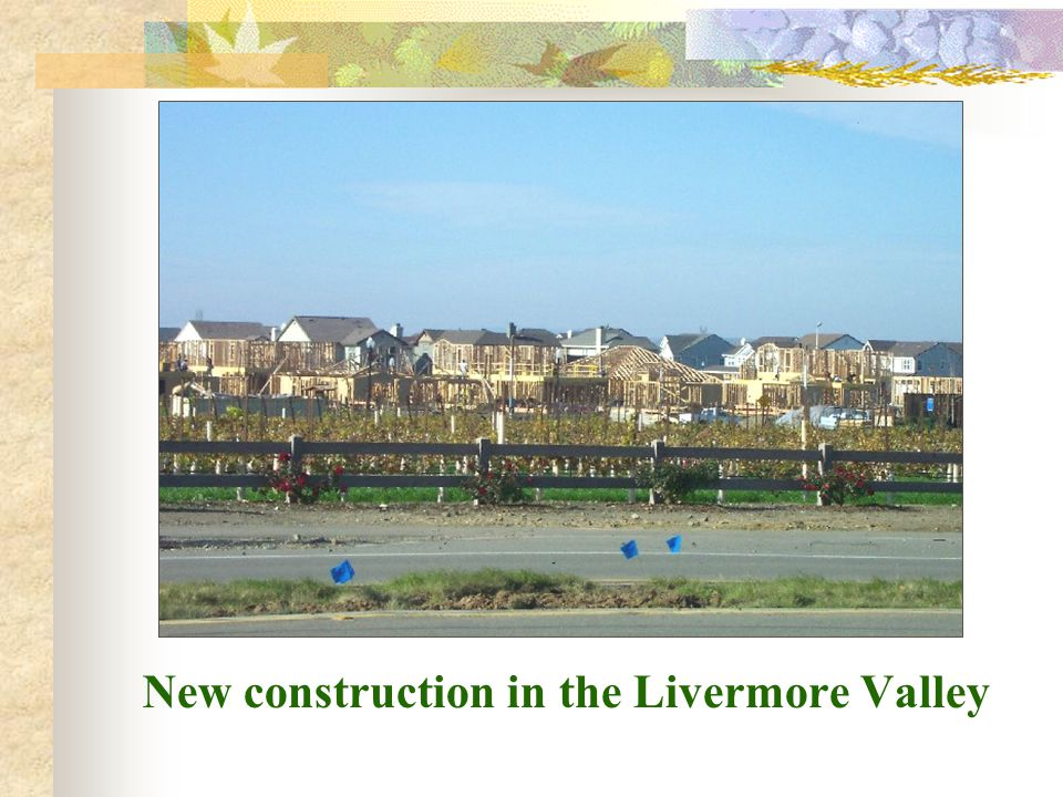 New construction in the Livermore Valley