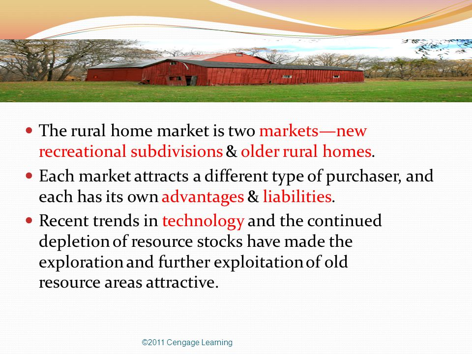 The rural home market is two markets—new recreational subdivisions & older rural homes.